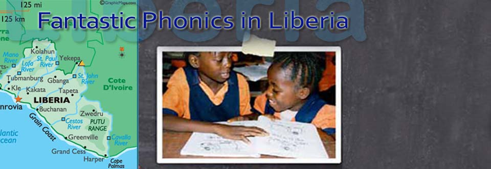 Fantastic Phonics In Liberia